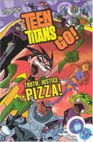 Truth, Justice, Pizza!