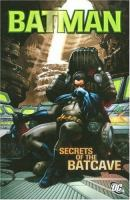 Secrets of the Batcave