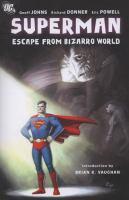 Escape From Bizarro World