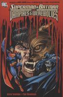 Superman & Batman Vs. Vampires & Werewolves
