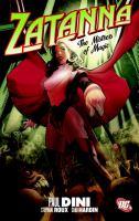 Zatanna. the mistress of magic