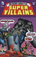 The Secret Society Of Super-Villains Volume 1