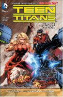 Teen Titans. Volume 5, The trial of Kid Flash