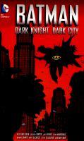 Dark Knight, Dark City