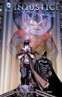 Injustice : Gods Among Us : Year Three Volume 1