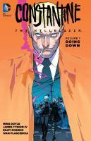 Constantine the Hellblazer. Volume 1, Going Down