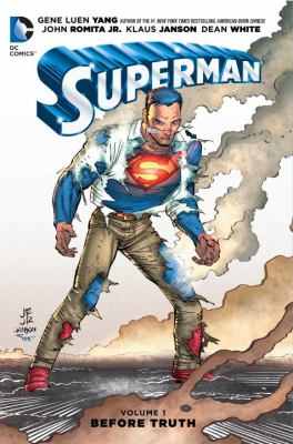 Superman. Volume 1, Before truth
