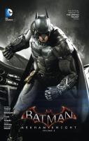 Batman : Arkham Knight. Volume 2