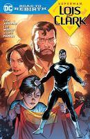 Superman. Lois and Clark