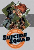 Suicide Squad, the Silver Age Omnibus
