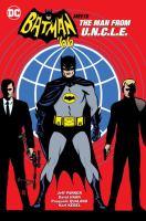Batman '66 Meets The Man From U.N.C.L.E