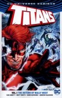 Titans. Volume 1, The return of Wally West