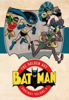 Batman, the Golden Age Omnibus