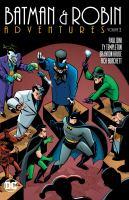 BATMAN & ROBIN ADVENTURES - VOLUME 2 [GRAPHIC]