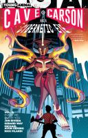 Cave Carson Has A Cybernetic Eye Vol. 2: Every Me, Every You
