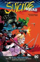Suicide Squad. Volume 5, Kill your darlings