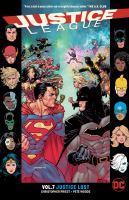 Justice League Vol. 7 Justice Lost