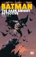 Batman, the Dark Knight Detective
