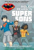 Super Sons. Book 1, The Polarshield project