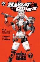 Harley Quinn. Volume 2, Harley destroys the universe