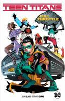 Teen Titans. Volume 1, Full throttle