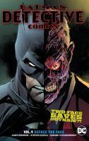 Batman, Detective comics. Volume 9, Deface the face