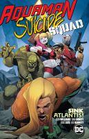 Aquaman/Suicide Squad. Sink Atlantis!