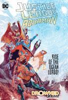 Justice League/Aquaman. Drowned Earth