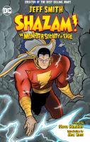 Shazam!: The Monster Society of Evil (New Edition)