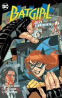 Batgirl. Volume 6, Old enemies