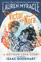 Victor and Nora : a Gotham love story