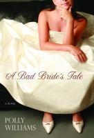 A Bad Bride's Tale