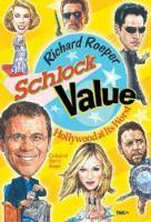Schlock Value