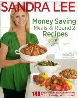 Money Saving Meals & Round 2 Recipes