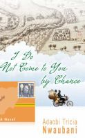 I Do Not Come to You by Chance