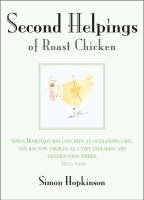 Second Helpings of Roast Chicken