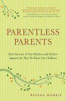 Parentless Parents