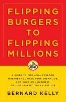 From Flipping Burgers to Flipping Millions