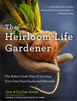 The Heirloom Life Gardener