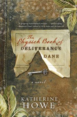 The Physick Book of Deliverance Dane cover