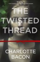 The Twisted Thread