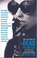 The Last Days of Dead Celebrities