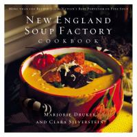 The New England Soup Factory Cookbook