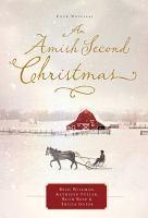An Amish Second Christmas, Four Novellas