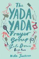 The Yada Yada Prayer Group Gets Down