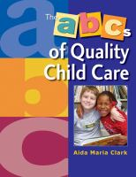 The ABCs of Quality Child Care