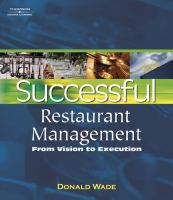 Successful Restaurant Management, From Vision To Execution