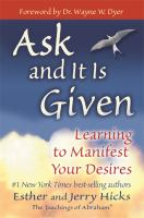 Ask and It Is Given