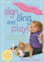 Sign Sing And Play!
