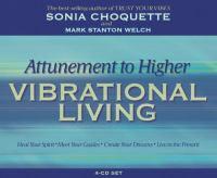 Attunement to Higher Vibrational Living